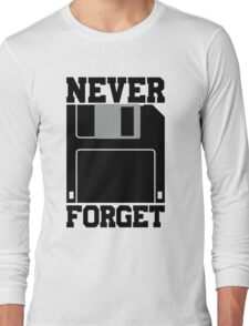 Floppy Disk - Never Forget Long Sleeve T-Shirt