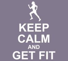 Keep Calm And Get Fit Kids Tee