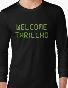 Welcome Thrillho shirt – Bonestorm, The Simpsons, Milhouse Van Houten, Thrillhouse Long Sleeve T-Shirt