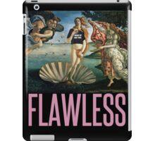I Woke Up Like This ***Flawless iPad Case/Skin