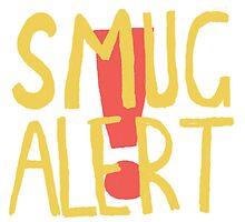 SMUG ALERT! by artisart