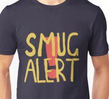 SMUG ALERT! Unisex T-Shirt