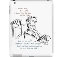 Abraham Lincoln Picture Quote - The Nation iPad Case/Skin
