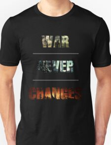 War Never Changes Typogragraphic T-Shirt