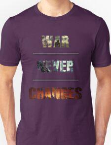 War Never Changes Typogragraphic T-Shirt