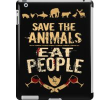 save the animals, EAT PEOPLE (4) iPad Case/Skin