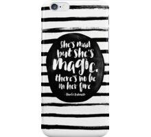 She's mad but she's magic iPhone Case/Skin