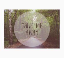 Take me away Kids Tee