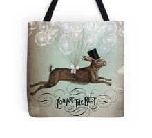 You're the best! Tote Bag