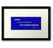 Love is...Everything 2 Framed Print