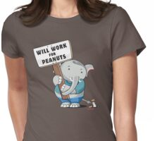Will Work for Peanuts! Womens Fitted T-Shirt