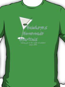 Hawkeye's Homemade Martinis T-Shirt