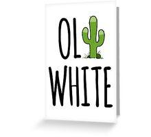 Oli White - Cactus! Greeting Card
