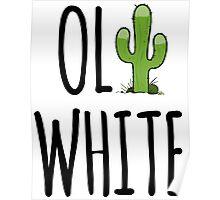 Oli White - Cactus! Poster
