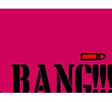 Bang Photographic Print