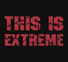 ECW THIS IS EXTREME T - SHIRT by DannyDouglas96