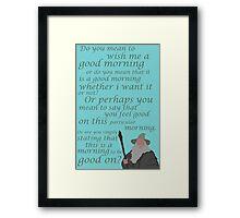 The Hobbit Gandalf Good Morning Framed Print