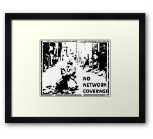 NO NETWORK COVERAGE  Framed Print