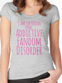 i am suffering from ADDICTIVE FANDOM DISORDER #3 Women's Fitted Scoop T-Shirt