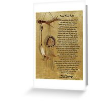 """Live Your Life""  by Chief Tecumseh dream catcher Greeting Card"
