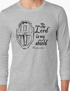THE LORD IS MY SHIELD Long Sleeve T-Shirt