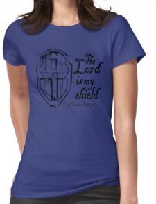 THE LORD IS MY SHIELD Womens Fitted T-Shirt