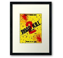 Road Kill 2 movie poster Framed Print