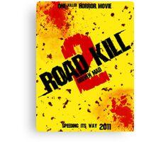 Road Kill 2 movie poster Canvas Print