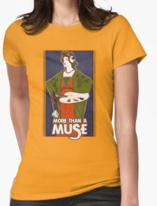 More than a muse T-Shirt