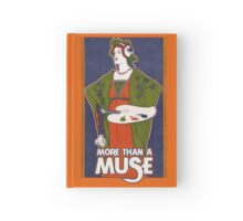 More than a muse Hardcover Journal
