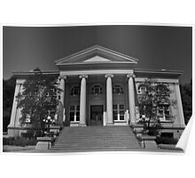 """"""" Old Court House in B & W """" Poster"""
