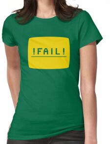 ! FAIL ! Womens Fitted T-Shirt
