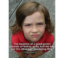 A good parent Photographic Print