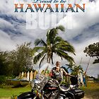 Proud to be Hawaiian by Ken Wright