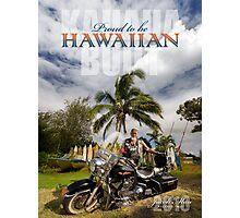 Proud to be Hawaiian Photographic Print