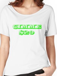 Gimme 20 Dollars! Women's Relaxed Fit T-Shirt
