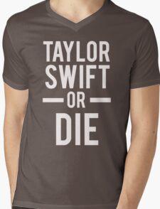 Taylor Swift Or Die White Mens V-Neck T-Shirt