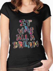 NOTORIOUS B.I.G. IT WAS ALL A DREAM GRAPHIC T SHIRT Women's Fitted Scoop T-Shirt