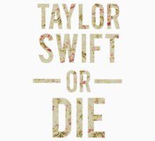 Taylor Swift Or Die floral Kids Tee