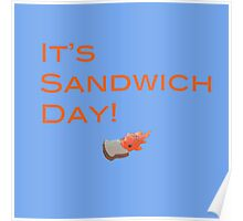 It's Sandwich Day! Poster