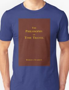 The Philosophy of Time Travel T-Shirt