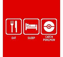 Eat Sleep Catch Photographic Print
