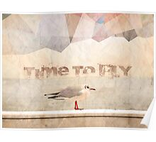 Time To Fly Poster