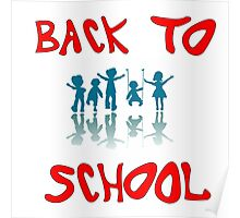 back to school kids Poster