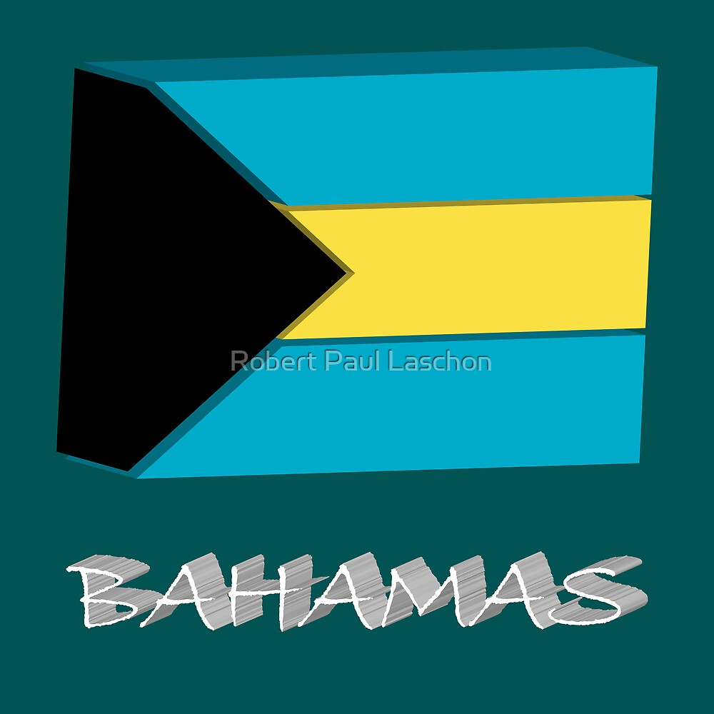 Bahamas 3d flag by Laschon Robert Paul