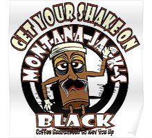 Montana Jack's Black Get Your Shake On Poster
