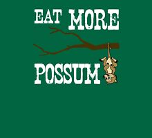Eat More Possum Unisex T-Shirt