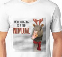 Merry Christmas To A True Individual Unisex T-Shirt