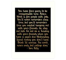 Tom Petty College Quote - Gold Art Print