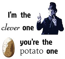 I'm the clever one, you're the potato one Photographic Print
